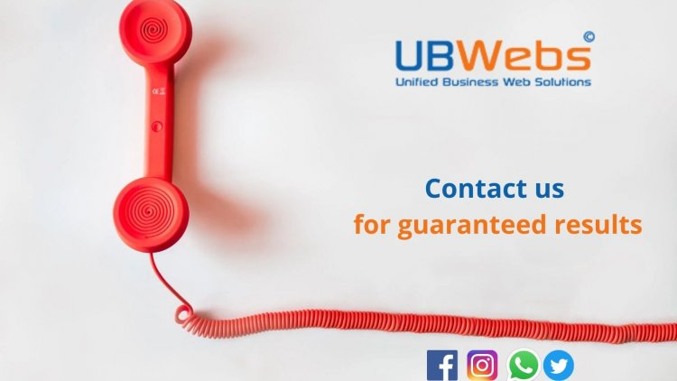 UBWebs –Contact us for guaranteed results