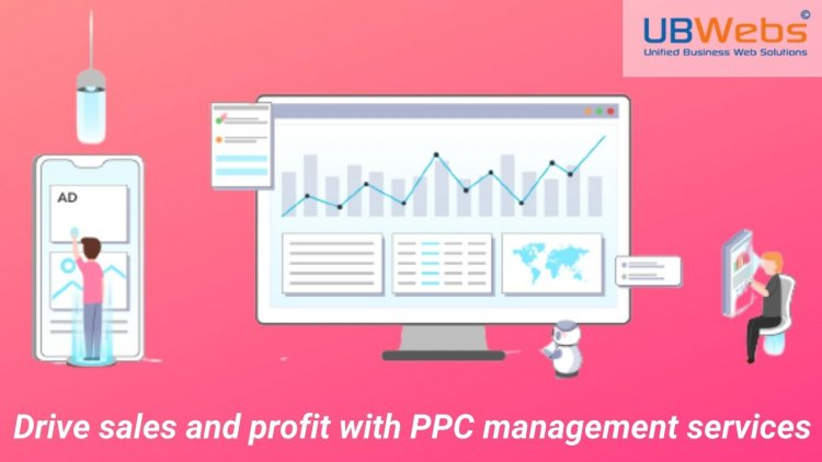 Drive sales and profit with PPC management services